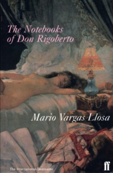 The Notebooks of Don Rigoberto, Paperback Book
