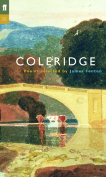Samuel Taylor Coleridge : Poems Selected by James Fenton, Paperback Book