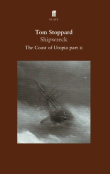 Shipwreck - the Coast of Utopia Play 2, Paperback Book