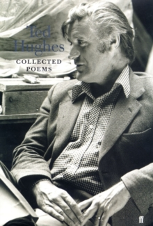 Collected Poems of Ted Hughes, Hardback Book