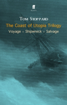 The Coast of Utopia Trilogy, Paperback Book