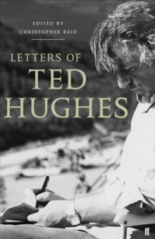 Letters of Ted Hughes, Hardback Book