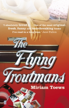 The Flying Troutmans, Paperback Book