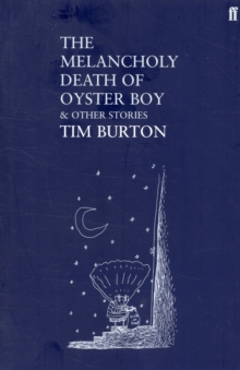The Melancholy Death of Oyster Boy, Paperback Book