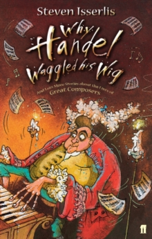 Why Handel Waggled His Wig, Paperback / softback Book