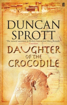 Daughter of the Crocodile : Book 2 of the Ptolemies Quartet, Paperback Book