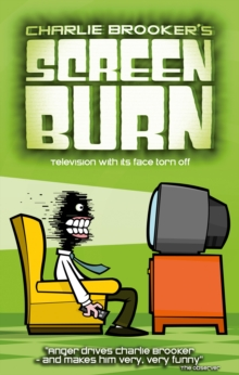 Charlie Brooker's Screen Burn, Paperback Book
