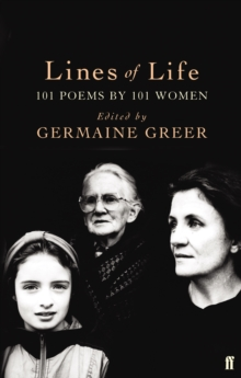 Lines of Life : 101 Poems by 101 Women, Paperback Book