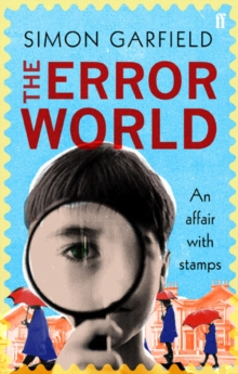 Error World : An Affair with Stamps, Paperback Book