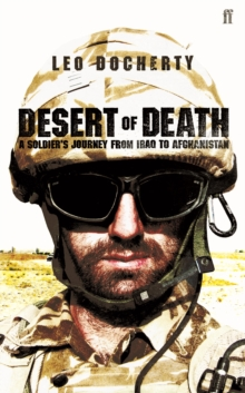 Desert of Death : A Soldier's Journey from Iraq to Afghanistan, Hardback Book