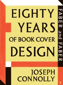 Faber and Faber: Eighty Years of Book Cover Design, Paperback Book