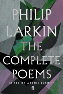 The Complete Poems of Philip Larkin, Paperback Book