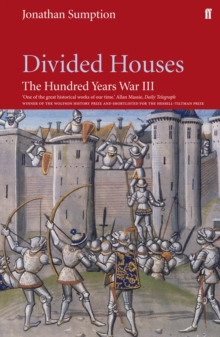 Hundred Years War Vol 3 : Divided Houses, Paperback Book