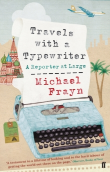 Travels with a Typewriter, Paperback Book