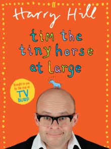 Tim the Tiny Horse at Large, Paperback / softback Book