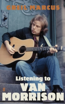 Listening to Van Morrison, Paperback Book