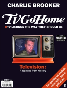 TV Go Home, Paperback Book