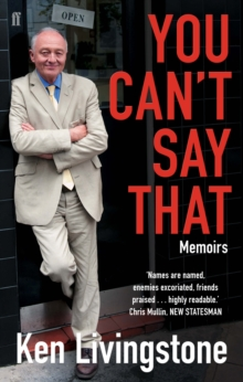 You Can't Say That : Memoirs, Paperback / softback Book
