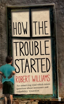 How the Trouble Started, Paperback Book