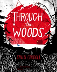 Through the Woods, Paperback Book