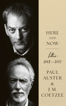 Here and Now : Letters 2008-2011, Hardback Book