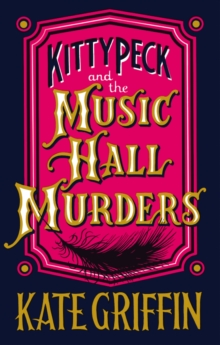 Kitty Peck and the Music Hall Murders, Paperback Book
