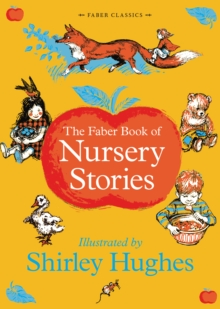 The Faber Book of Nursery Stories, Hardback Book