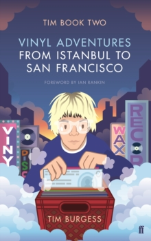 Tim Book Two : Vinyl Adventures from Istanbul to San Francisco, Paperback Book