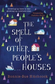 The Smell of Other People's Houses, Paperback Book