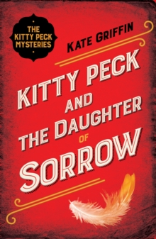 Kitty Peck and the Daughter of Sorrow, Paperback Book