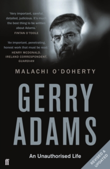Gerry Adams: An Unauthorised Life