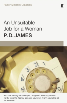 An Unsuitable Job for a Woman : Faber Modern Classics, Paperback Book