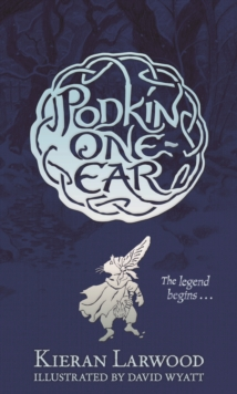 The Five Realms: The Legend of Podkin One-Ear, Hardback Book