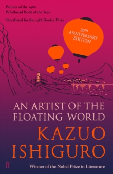 An Artist of the Floating World : 30th Anniversary Edition, Paperback Book