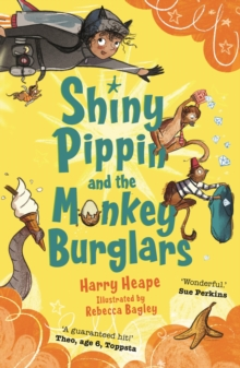 Shiny Pippin and the Monkey Burglars, Paperback Book