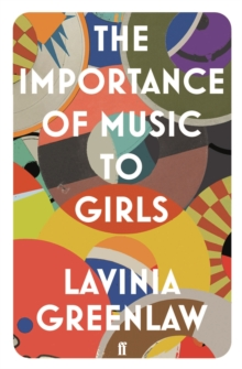 The Importance of Music to Girls, Paperback / softback Book