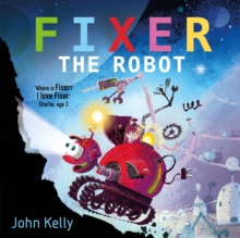 Fixer the Robot, Paperback / softback Book