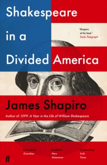 Shakespeare in a Divided America, Paperback / softback Book