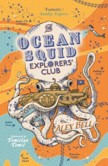 The Ocean Squid Explorers' Club, Paperback / softback Book