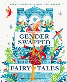 Gender Swapped Fairy Tales, Hardback Book