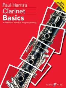 Clarinet Basics : [A Method for Individual and Group Learning] Pupils Book, Paperback Book