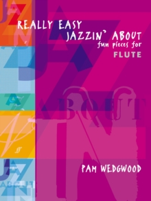 Really Easy Jazzin' About : (Flute and Piano), Paperback Book