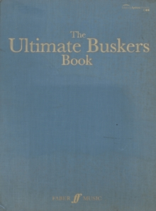 The Ultimate Buskers Book : (Music, Chords, Lyrics), Paperback Book