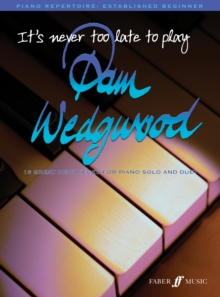 It's never too late to play Pam Wedgwood, Paperback / softback Book