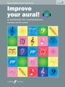 Improve Your Aural Grade 6 : A Workbook For Examinations, Mixed media product Book