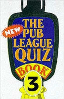 The New Pub League Quiz Book : Bk. 3, Paperback Book