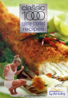 The Classic 1000 Calorie-counted Recipes, Paperback Book