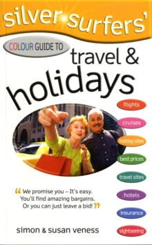 Silver Surfer's Colour Guide to Travel and Holidays, Paperback Book
