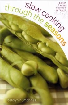 Slow Cooking Through the Seasons, Paperback Book