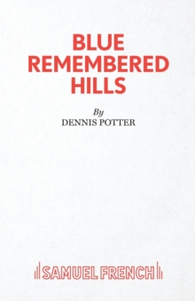 Blue Remembered Hills, Paperback Book